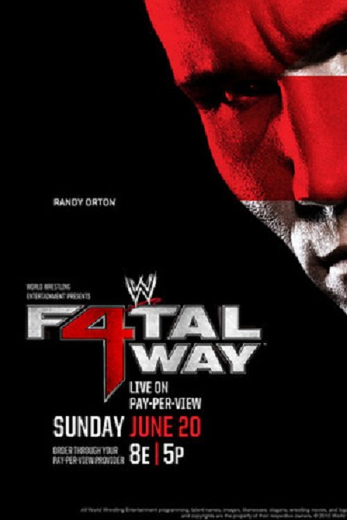 image WWE Fatal 4-Way (2010) (TV) Watch Full Movie Free Online