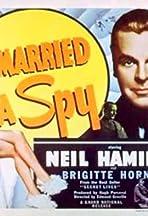 I Married a Spy