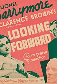 Looking Forward (1933) Poster - Movie Forum, Cast, Reviews