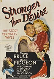 Stronger Than Desire (1939) Poster - Movie Forum, Cast, Reviews