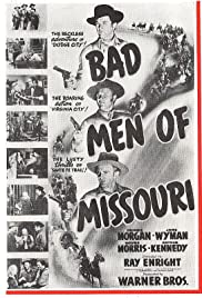 Bad Men of Missouri(1941) Poster - Movie Forum, Cast, Reviews