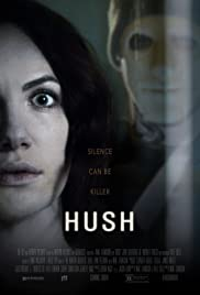 Hush (2016) Poster - Movie Forum, Cast, Reviews