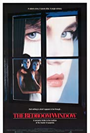 The Bedroom Window (1987) Poster - Movie Forum, Cast, Reviews