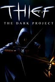 Thief: The Dark Project (1998) Poster - Movie Forum, Cast, Reviews