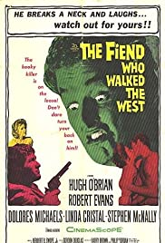 The Fiend Who Walked the West (1958) Poster - Movie Forum, Cast, Reviews