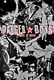Danger Boys: Punks in Osaka Poster