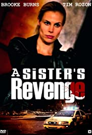A Sister's Revenge (2013) Poster - Movie Forum, Cast, Reviews