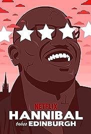 Hannibal Buress: Hannibal Takes Edinburgh(2016) Poster - TV Show Forum, Cast, Reviews