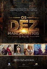 Os Dez Mandamentos: O Filme Poster