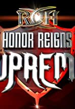 Ring of Honor Honor Reigns Supreme