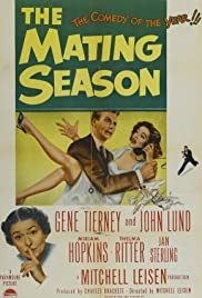 The Mating Season (1951) Poster - Movie Forum, Cast, Reviews