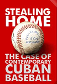 Stealing Home: The Case of Contemporary Cuban Baseball Poster