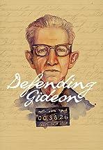 Defending Gideon