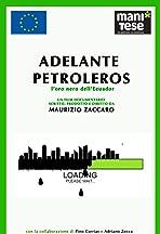 Adelante Petroleros! L'oro nero dell' Ecuador