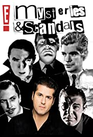 E! Mysteries & Scandals Poster - TV Show Forum, Cast, Reviews