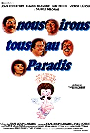 Nous irons tous au paradis (1977) Poster - Movie Forum, Cast, Reviews