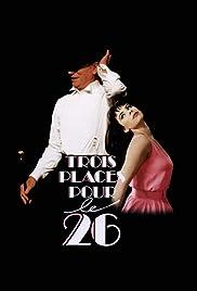 Trois places pour le 26(1988) Poster - Movie Forum, Cast, Reviews
