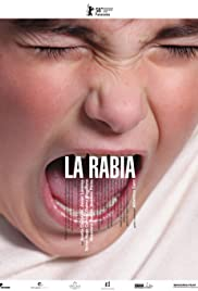 La rabia(2008) Poster - Movie Forum, Cast, Reviews