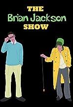 The Brian Jackson Show