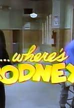 ...Where's Rodney?