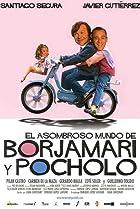 Image of El asombroso mundo de Borjamari y Pocholo