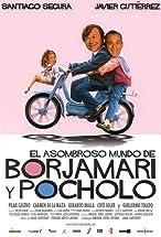 Primary image for El asombroso mundo de Borjamari y Pocholo