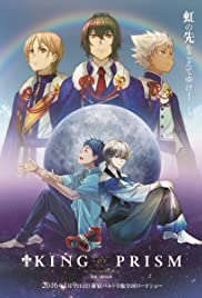 King of Prism by PrettyRhythm Poster