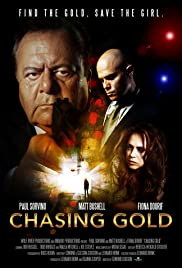 Chasing Gold Poster