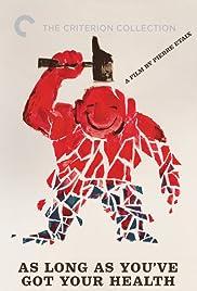 Tant qu'on a la santé(1966) Poster - Movie Forum, Cast, Reviews