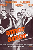 Image of Amor Estranho Amor