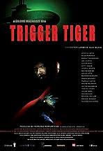 Trigger Tiger