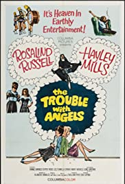 The Trouble with Angels (1966) Poster - Movie Forum, Cast, Reviews