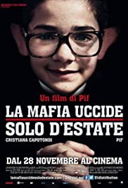 La mafia uccide solo d'estate(2013) Poster - Movie Forum, Cast, Reviews