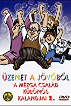 Image of Legacy from the Future - Fantastic Adventures of Family Mézga