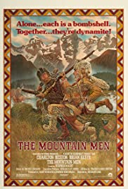 The Mountain Men(1980) Poster - Movie Forum, Cast, Reviews