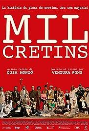 Mil cretins Poster