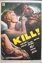 Kill! Kill! Kill! Kill! (1971) Poster