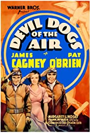 Devil Dogs of the Air (1935) Poster - Movie Forum, Cast, Reviews