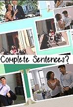 Complete Sentences?