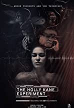 The Holly Kane Experiment