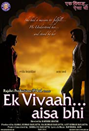 Ek Vivaah... Aisa Bhi(2008) Poster - Movie Forum, Cast, Reviews