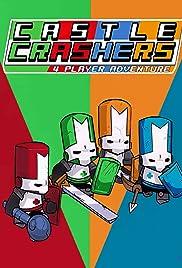 Castle Crashers(2008) Poster - Movie Forum, Cast, Reviews