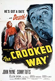 The Crooked Way (1949) Poster - Movie Forum, Cast, Reviews