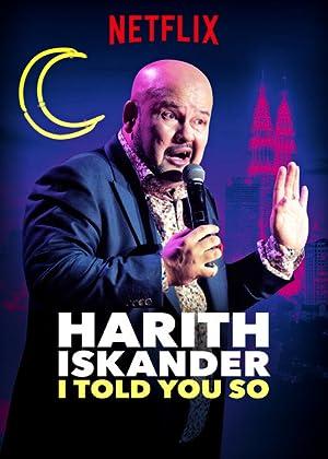 Harith Iskander: I Told You So (2018)