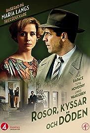 Rosor kyssar och döden(2013) Poster - Movie Forum, Cast, Reviews