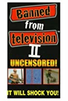 Image of Banned from Television II