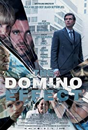 The Domino Effect (2012) Poster - Movie Forum, Cast, Reviews