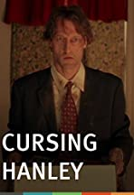Cursing Hanley