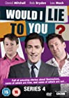 """""""Would I Lie to You?"""""""