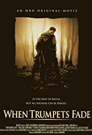 When Trumpets Fade (1998) Poster - Movie Forum, Cast, Reviews